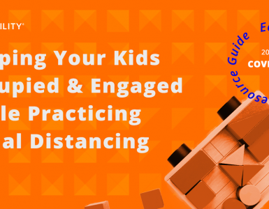 Keeping Your Kids Occupied & Engaged While Practicing Social Distancing