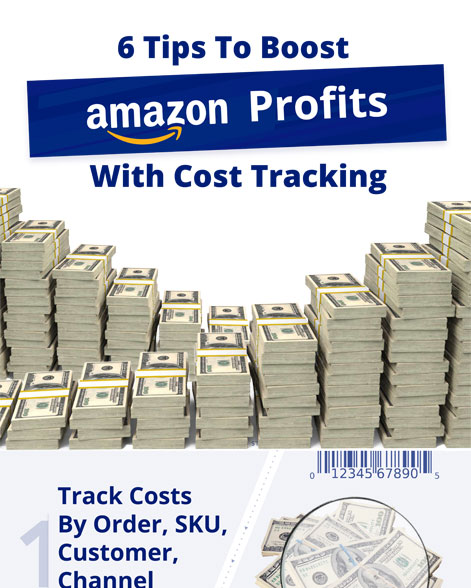6 Tips To Boost Amazon Profits With Cost Tracking