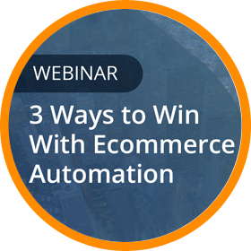 3 Ways to Win with Ecommerce Automation
