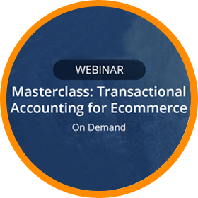 Masterclass: Transactional Accounting for Ecommerce