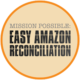 Mission Possible: Easy Amazon Reconciliation